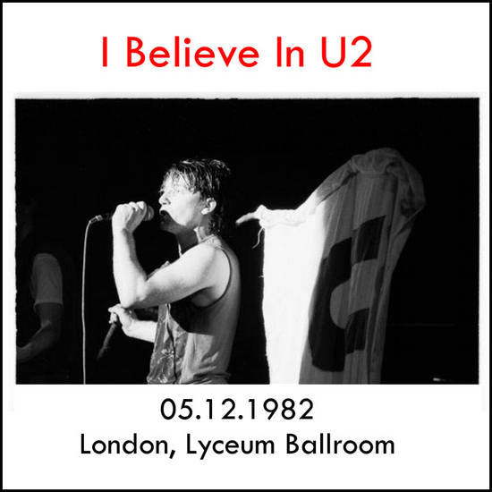 1982-12-05-London-IBelieveInU2-Front.jpg