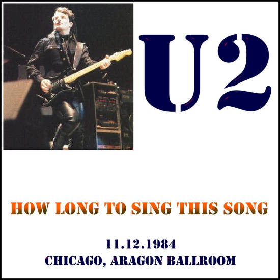 1984-12-11-Chicago-HowLongToSingThisSong-Front.jpg