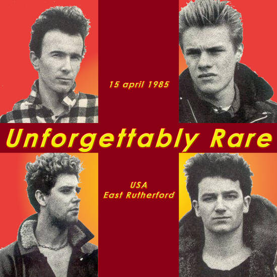 1985-04-15-EastRutherford-UnforgettablyRare-Front3.jpg
